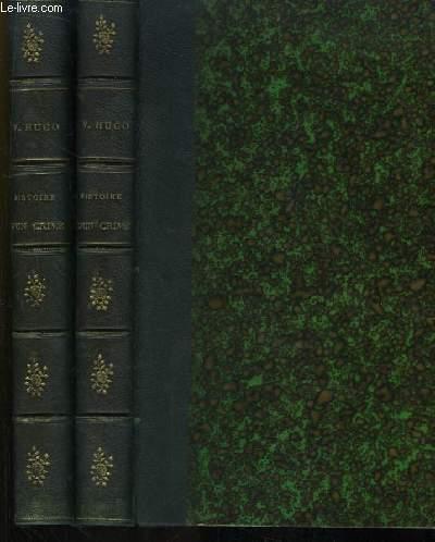 Histoire d'Un Crime. Déposition d'un Témoin. En 2 volumes.