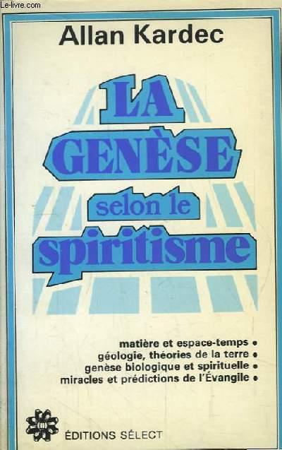 La Genèse selon le Spiritisme.