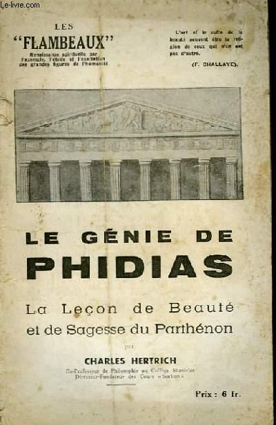 Le Génie de Phidias. La Leçon de Beauté et de Sagesse du Parthénon.
