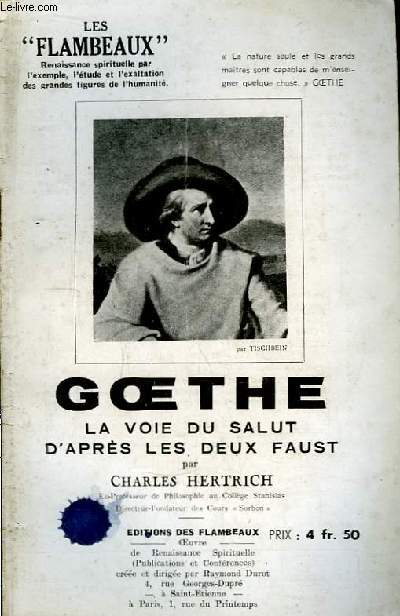 Goethe. La voie du salut d'après les deux Faust.