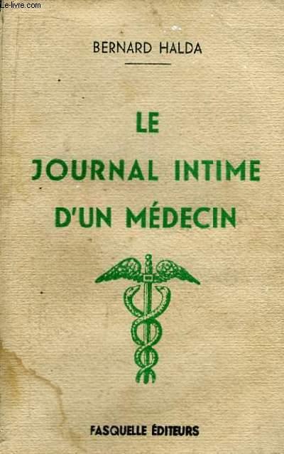 Le Journal Intime d'un Médecin.