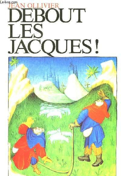 Debout les Jacques !