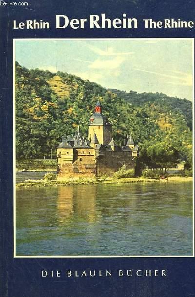 Der Rhein - Le Rhin - The Rhine.