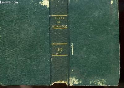 Lycée ou Cours de Littérature, ancienne et moderne. TOME 10