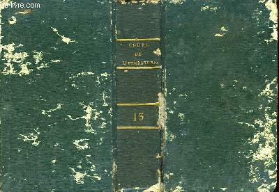 Lycée ou Cours de Littérature, ancienne et moderne. TOME 13