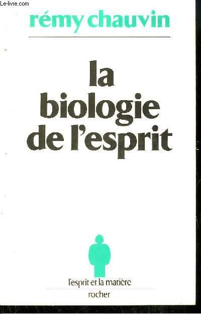 La Biologie de l'Esprit.