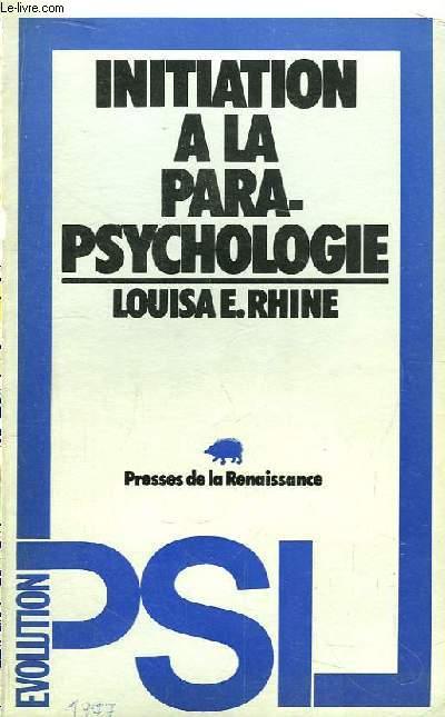 Initiation à la Parapsychologie.