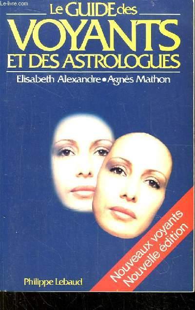 Le Guide des Voyants et des Astrologues.