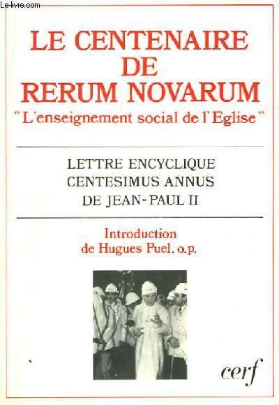 Le Centenaire de Rerum Novarum. L'Enseignement social de l'Eglise.