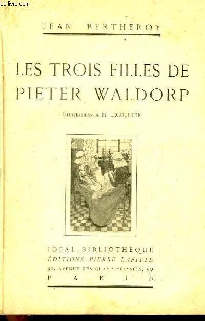 Les trois filles de Pieter Waldorp