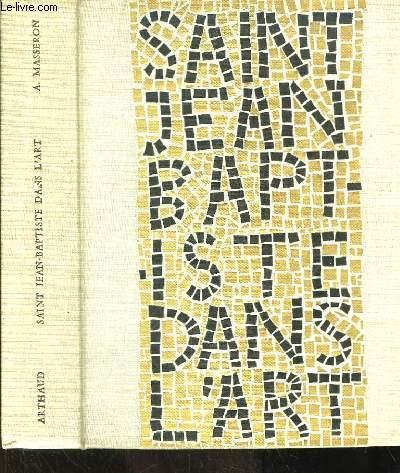 Saint Jean Baptiste dans l'Art.