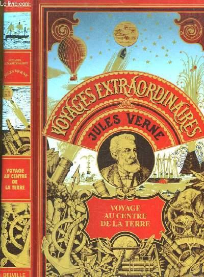Les Oeuvres de Jules Verne. Voyage au centre de la Terre.