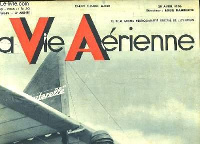 La Vie Aérienne. N°30 - 2ème année : La vol à voile a retrouvé ses beaux dimanches !
