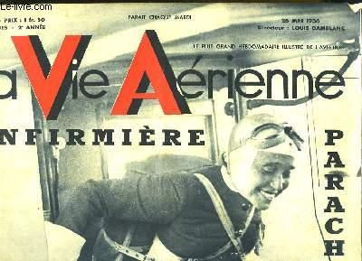 La Vie Aérienne. N°34 - 2ème année : Infirmière Parachutiste, Suzette O'Nill - Vol de nuit des Long-Courrier de l'Air.