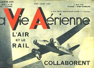 La Vie Aérienne. N°35 - 2ème année : L'Air et le Rail collaborent - Maryse Hilsz a gardé le sourire.