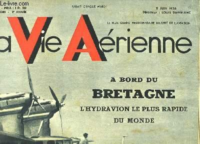 La Vie Aérienne. N°36 - 2ème année : A bord du Bretagne, l'hydravion le plus rapide du monde.