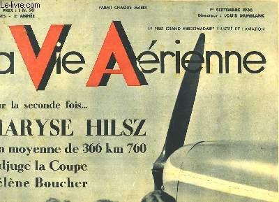 La Vie Aérienne. N°48 - 2ème année : Pour la seconde fois ... Maryse Hilsz à la moyenne de 366 km 760 s'adjuge la Coupe Hélène Boucher - Grandes Manoeuvres aériennes.