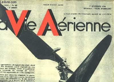La Vie Aérienne. N°61 - 2ème année : Record du Monde d'Hélicoptère - La Vie Héroïque de Roland Garros (suite) - L'Ecole du Modèle Réduit.