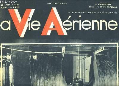 La Vie Aérienne. N°67 - 3ème année : La Science au service de l'aviation - Les aventures d'un héros méconnu, Paul Morvan ...