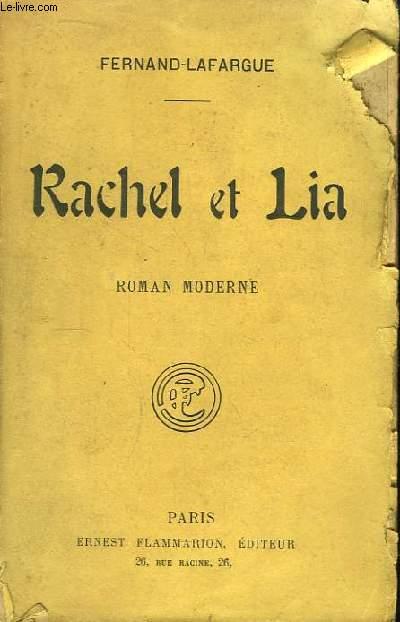 Rachel et Lia. Roman Moderne.