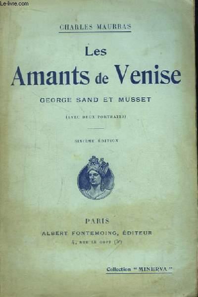Les Amants de Venise. George Sand et Musset.