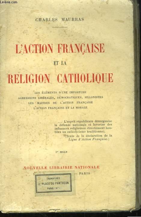 L'Action Française et la Religion Catholique.