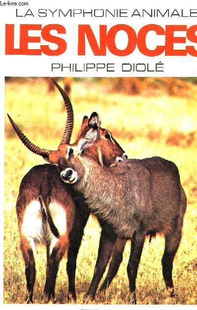 La Symphonie Animale. TOME 1 : Les Noces.