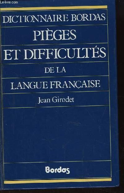 Pièces et Difficultés de la Langue Française.