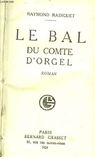 Le bal du Comte d'Orgel.