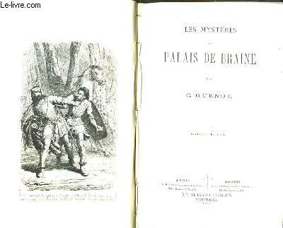 Les Mystères du Palais de Braine.