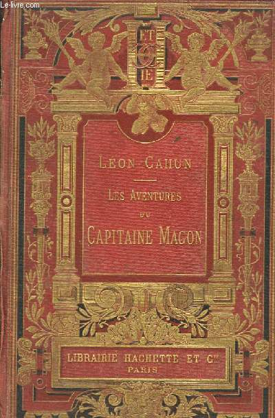 Les Aventures du Capitaine Magon ou Une Exploration Phénicienne, mille ans avant l'Ere Chrétienne.