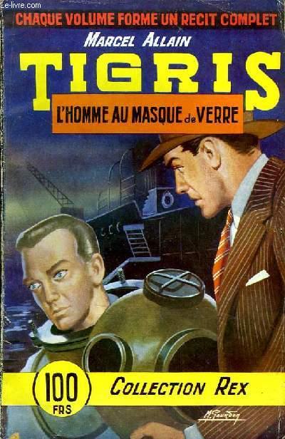 Tigris. L'Homme au Masque de Verre.