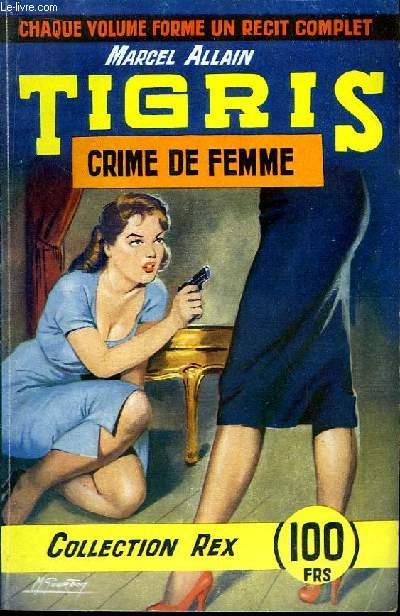 Tigris. Crime de Femme.