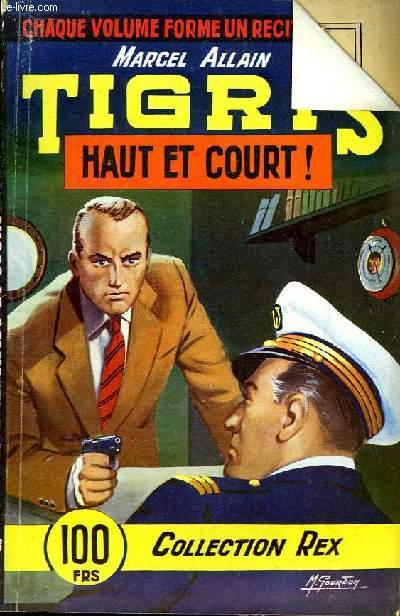 Tigris. Haut et Court !