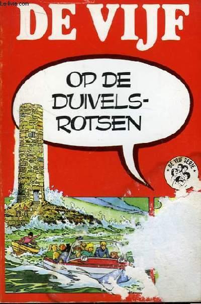 De Vijf  Op De Duivels-Rotsen.