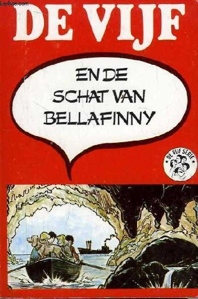 De Vijf  En De Schat Van Bellafinny.