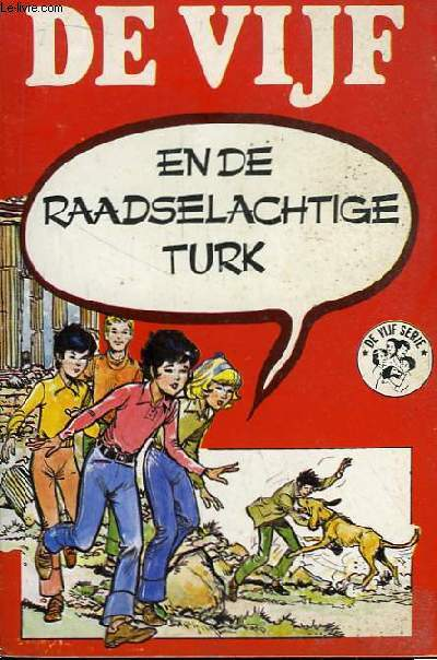De Vijf En De Raadselachtige Turk.