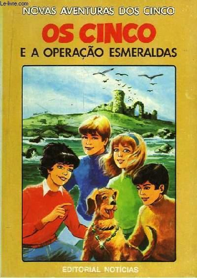 Os Cinco e a Operaçao Esmeraldas.