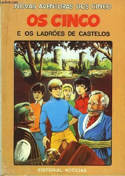 Os Cinco e os Ladroes de Castelos.