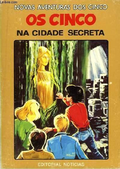 Os Cinco Na Cidade Secreta.