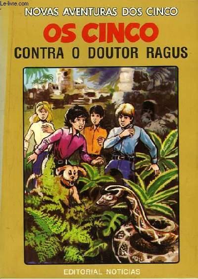 Os Cinco Contra O Doutor Ragus.