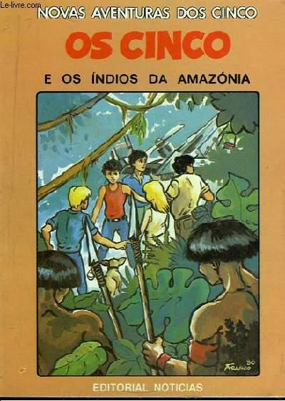 Os Cinco Indios Da Amazonia.