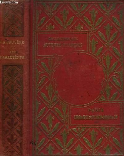 Caractères de La Bruyère. Suivis des Caractère de Théophraste traduits du grec La Bruyère, avec des notes et des additions par Schweighaeuser.