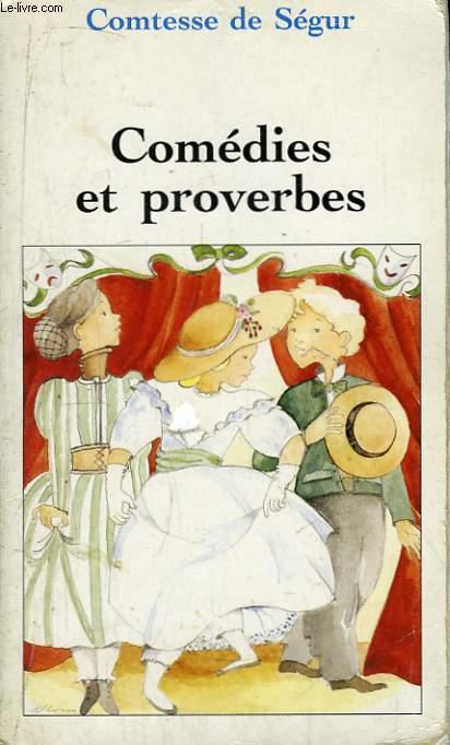 Comédies et proverbes.
