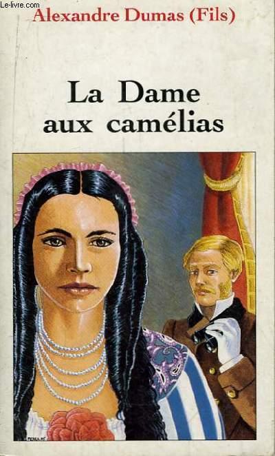 La Dame aux Camélias.