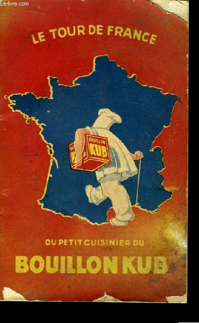 Le Tour de France du petit cuisinier du Bouillon KUB
