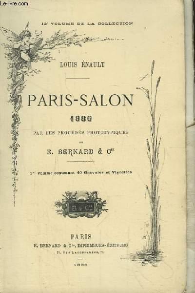Paris-Salon 1888, par les procédés phototypiques de E. Bernard & Cie. 1er et 2ème volumes.