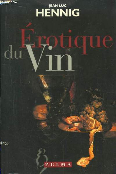 Erotique du Vin.