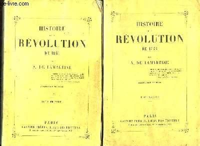 Histoire de la Révolution de 1848. En 2 TOMES