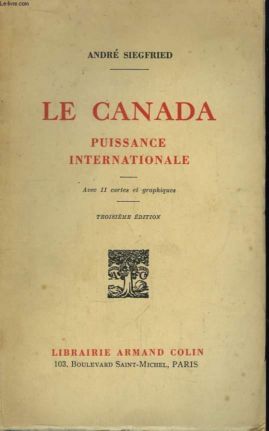 Le Canada. Puissance Internationale.